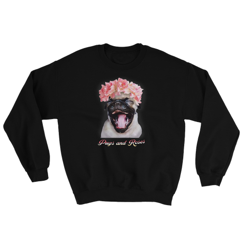 Pugs and Roses - Sweatshirt