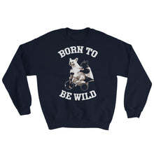 Laden Sie das Bild in den Galerie-Viewer, Born to be Wilde - Sweatshirt