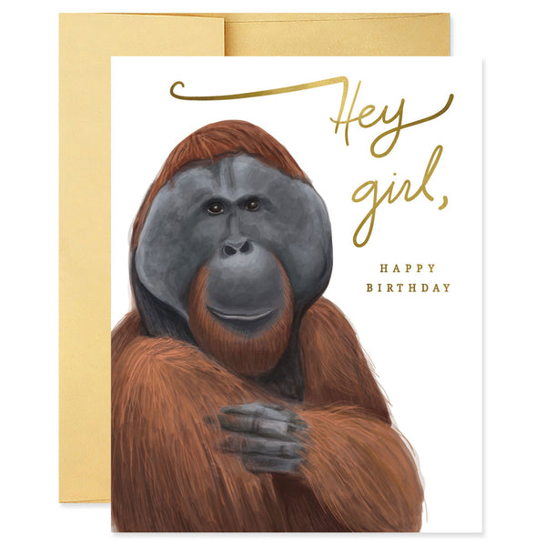 Hey Girl (Orangutan) Birthday