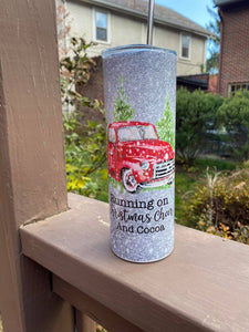 Running on Christmas Cheer and Cocoa Stainless Steel Tumbler 20 oz