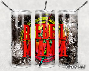 Rebel Mama Tumbler Stainless Steel Tumbler 20 oz