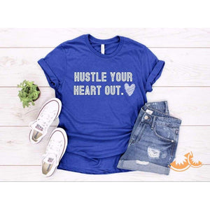 Hustle Your Heart Out