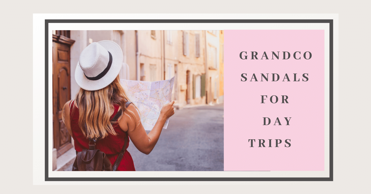 Grandco Sandals - Day Trip in Style