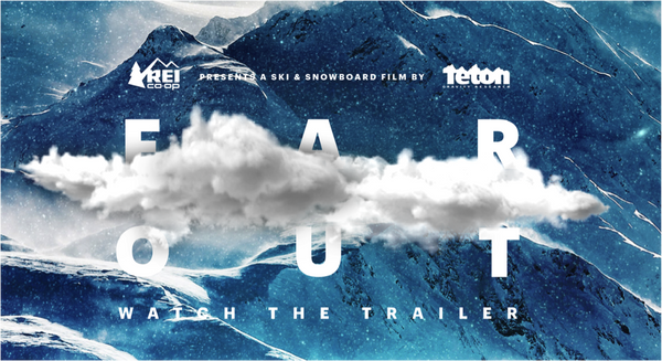 Teton Gravity Research's 2018 Feature Film: Far Out