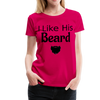 Women's Premium Couples I Like His Beard Shirt with Image - dark pink