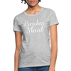 Women's Bridesmaid Shirts | Bachelorette Party Shirts | Maid Of Honor Shirts | Bridal Party Shirts - heather gray