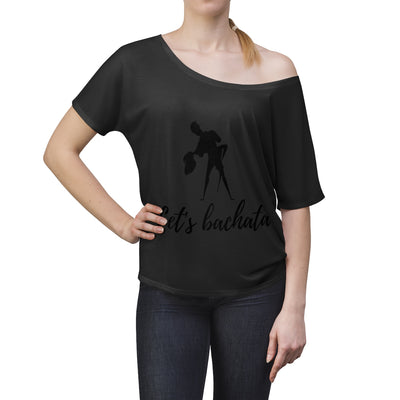 Let's Bachata Women's Slouchy top