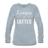 Leaves & Lattes Women's Premium Long Sleeve T-Shirt - heather ice blue