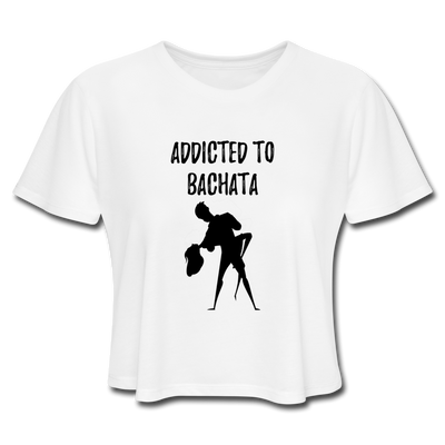 Addicted To Bachata Flow Women's Cropped T-Shirt - white