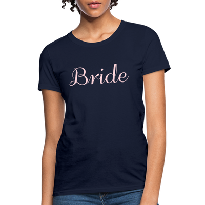 Women's Bride T-Shirt Bridesmaid Shirts | Bachelorette Party Shirts | Maid Of Honor Shirts | Bridal Party Shirts - navy