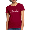 Women's Bride T-Shirt Bridesmaid Shirts | Bachelorette Party Shirts | Maid Of Honor Shirts | Bridal Party Shirts - dark red