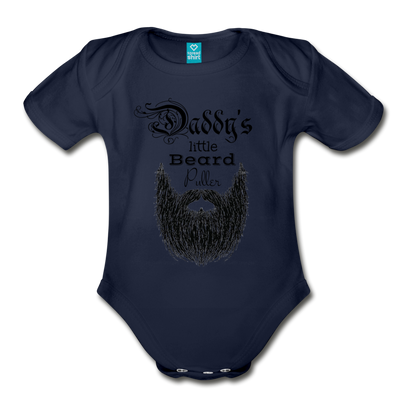 Daddy's Little Beard Puller Organic Short Sleeve Baby Bodysuit - dark navy