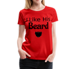 Women's Premium Couples I Like His Beard Shirt with Image - red