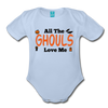 Organic Short Sleeve Action Man Halloween Onesie®, All the Ghouls love me, Baby Onesie® Baby boy, Toddler shirt, Funny Onesie®, Newborn Onesie®, 1st Halloween, Hallows Eve - sky