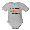 Organic Short Sleeve Bloody Halloween Onesie®, All the Ghouls love me, Baby Onesie® Baby boy, Toddler shirt, Funny Onesie®, Newborn Onesie®, 1st Halloween, Hallows Eve - heather gray