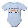Organic Short Sleeve Bloody Halloween Onesie®, All the Ghouls love me, Baby Onesie® Baby boy, Toddler shirt, Funny Onesie®, Newborn Onesie®, 1st Halloween, Hallows Eve - sky