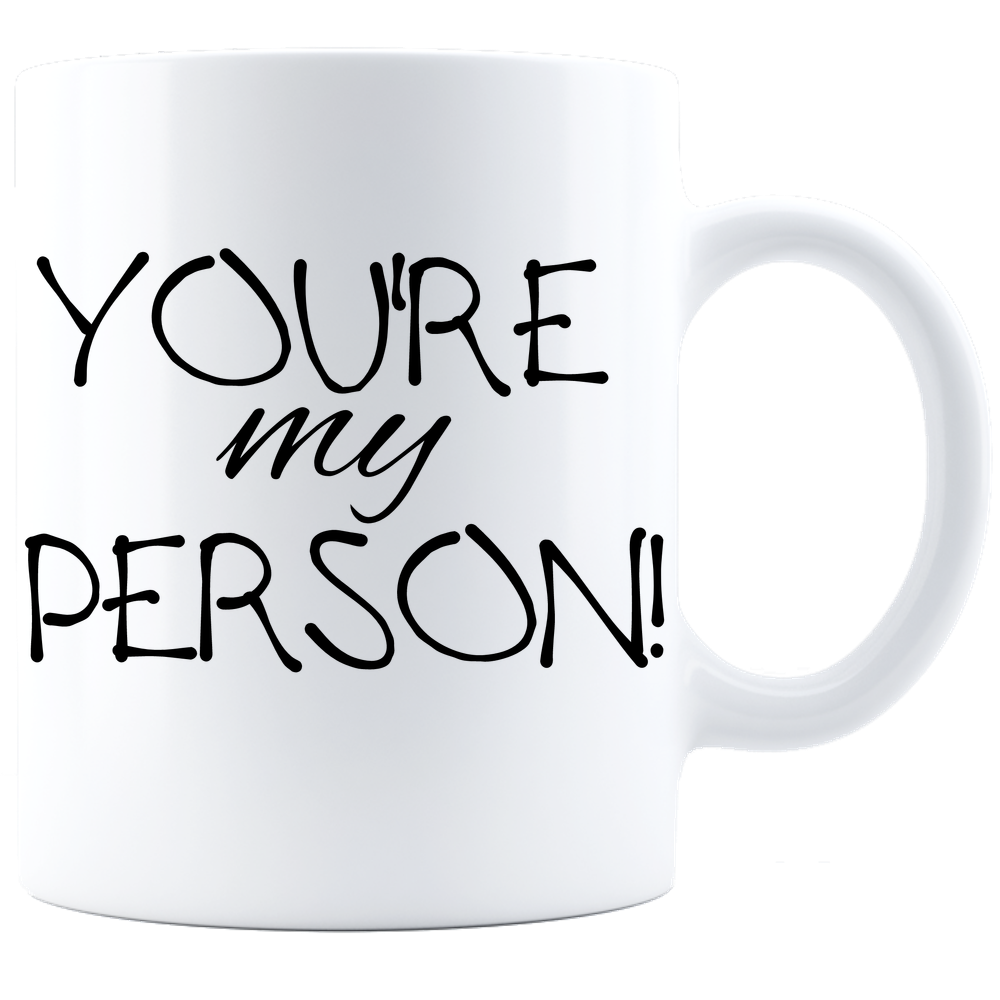 You're My Person! Valentines Mug, Valentines Gift