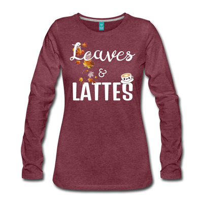 Leaves & Lattes w/ Images Women's Premium Long Sleeve T-Shirt - heather burgundy