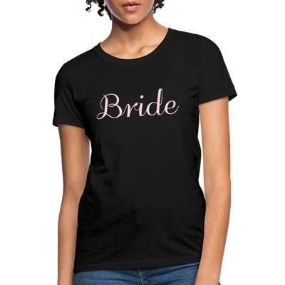 Women's Bride T-Shirt Bridesmaid Shirts | Bachelorette Party Shirts | Maid Of Honor Shirts | Bridal Party Shirts - black