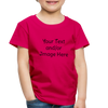 Premium Custom Toddler Shirt | Personalized Kids Shirt | Custom Baby Shirt | Custom Kids Shirt| Custom Toddler Shirt | - dark pink