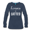 Leaves & Lattes Women's Premium Long Sleeve T-Shirt - navy