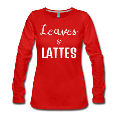 Leaves & Lattes Women's Premium Long Sleeve T-Shirt - red