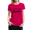 Women's Premium Couples Shirts T-Shirt Script, I Like His Beard Shirt, I Like Her Butt Shirt Script, His & Hers, Matching Shirts, Wedding Gift, Anniversary - dark pink