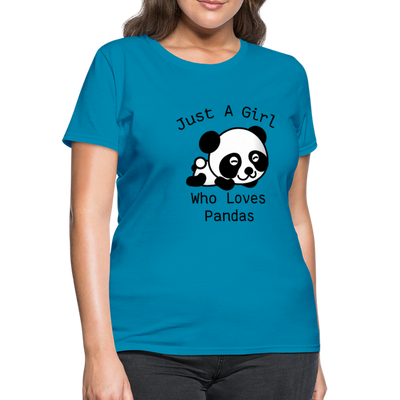 Just a Girl Who Loves Pandas Women's T-Shirt - turquoise
