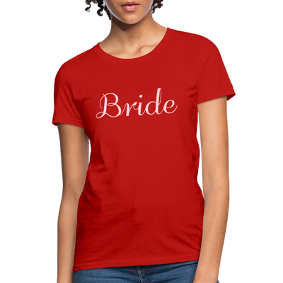 Women's Bride T-Shirt Bridesmaid Shirts | Bachelorette Party Shirts | Maid Of Honor Shirts | Bridal Party Shirts - red