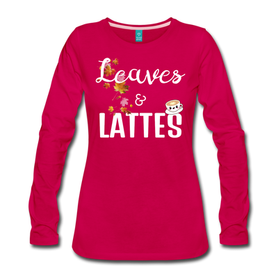 Leaves & Lattes w/ Images Women's Premium Long Sleeve T-Shirt - dark pink