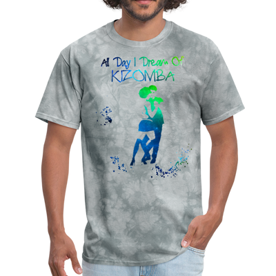 All Day I Dream Of Kizomba - grey tie dye