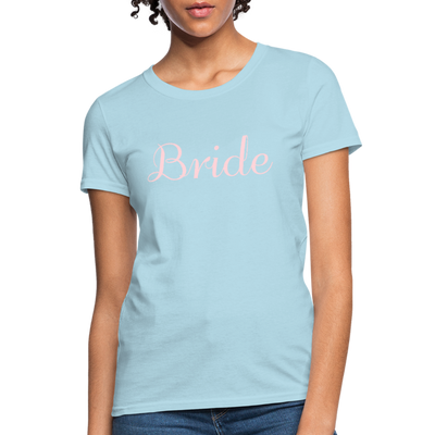 Women's Bride T-Shirt Bridesmaid Shirts | Bachelorette Party Shirts | Maid Of Honor Shirts | Bridal Party Shirts - powder blue