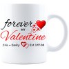 Forever My Valentine Personalized Mug With Names And Date