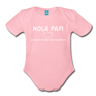 Spanish,Hola Papi, Organic Short Sleeve Baby Bodysuit - light pink