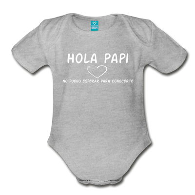 Spanish,Hola Papi, Organic Short Sleeve Baby Bodysuit - heather gray
