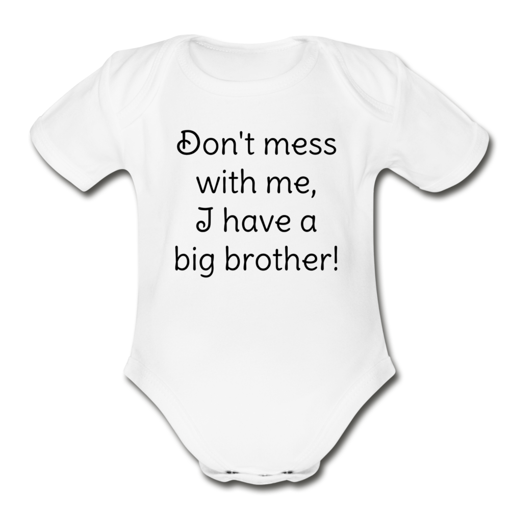 Don't mess with me, Organic Short Sleeve Baby Bodysuit