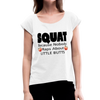 Squat Women's Roll Cuff T-Shirt - white