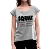 Squat Women's Roll Cuff T-Shirt - heather gray