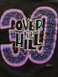 80s Over The Hill 30th Birthday Shirt
