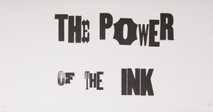 The Power of the Ink