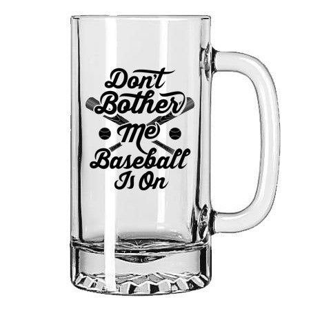 Don't Bother Me Baseball Is On Beer Mug