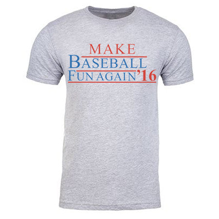 Make Baseball Fun Again T-Shirt