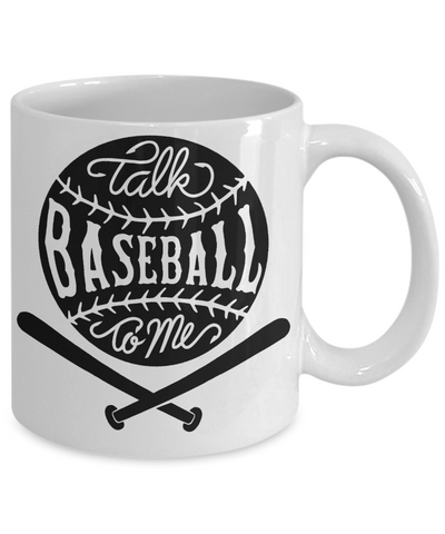 Talk Baseball To Me Mug
