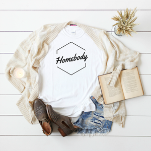 Homebody Tee Shirt
