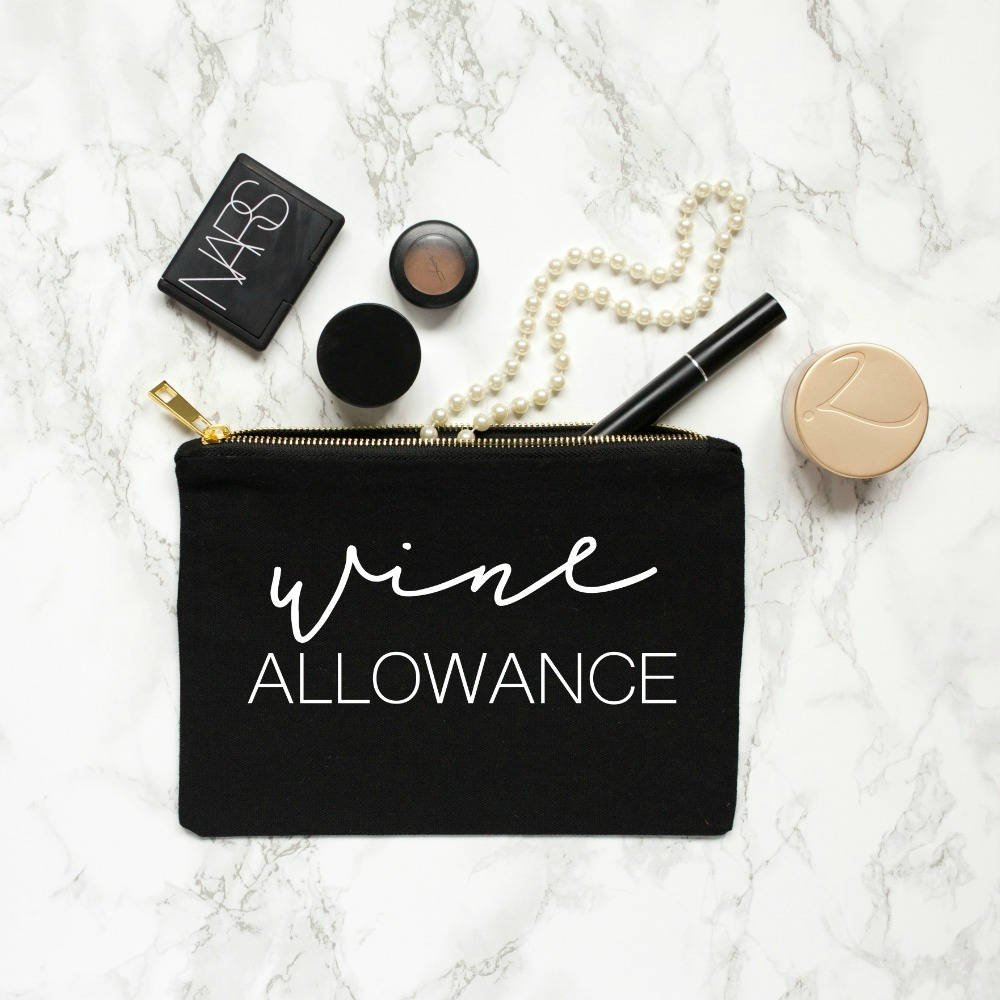 The 'Wine Allowance' Cosmetic Bag