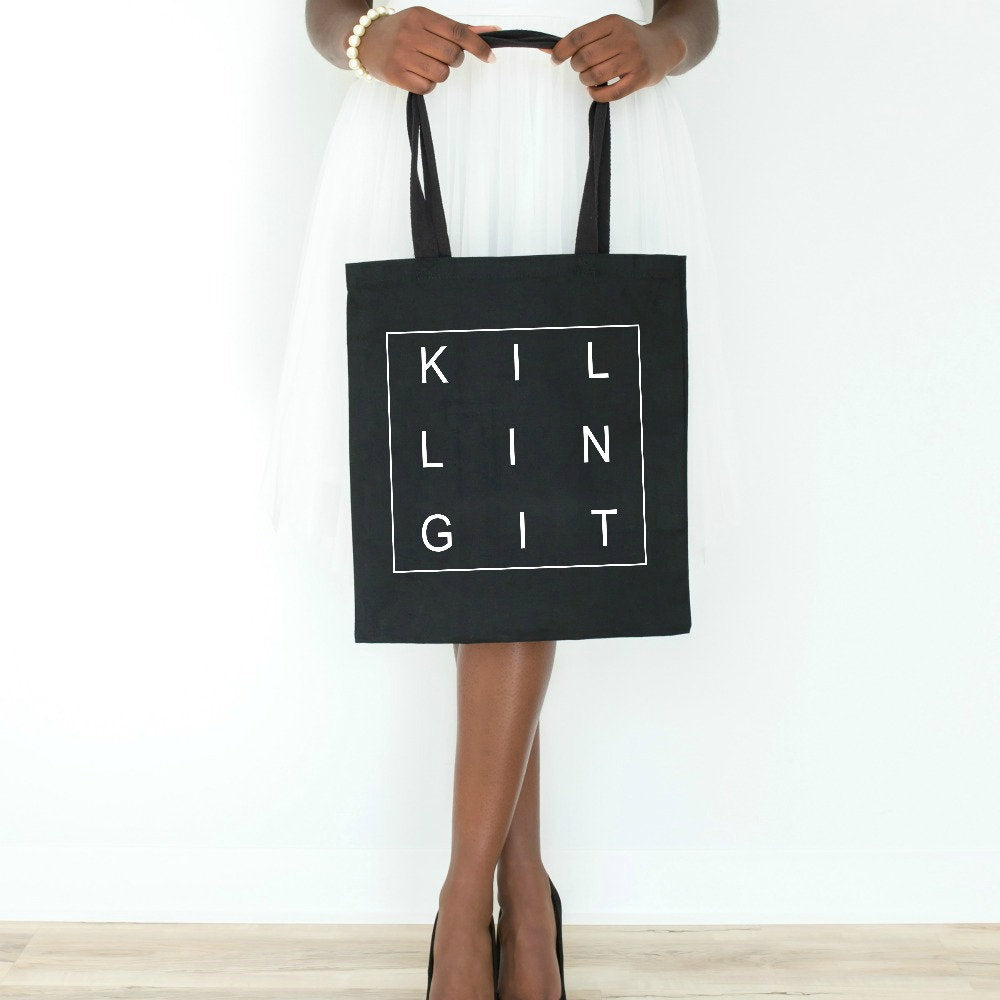 Killing It Tote Bag