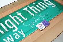 Load image into Gallery viewer, Do The Right Thing Street Sign - Signed by Spike Lee