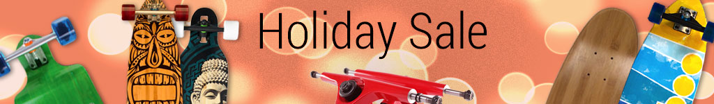 Longboard Holiday sale and deals on Longboards