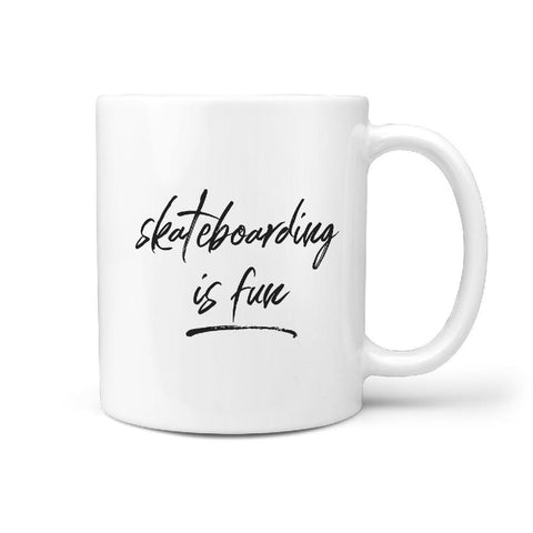 Skateboarding is Fun - Coffee Mug - Longboards USA