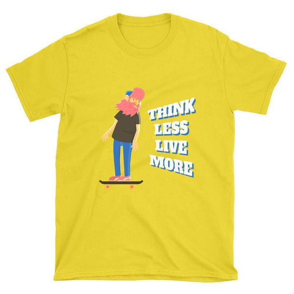 Think Less Live More Skateboard T-Shirt - Longboards USA